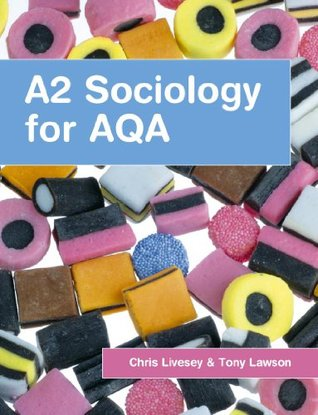 A2 Sociology for AQA