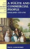 Polite and Commercial People: England 1727-1783