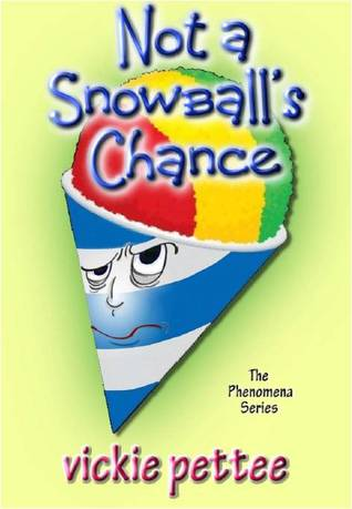 Not a Snowball's Chance (Phenomena #1)