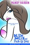 Blue Balls and Push-Up Bras (Blue Balls, #1)
