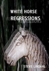White Horse Regressions (Glen Wiley Mystery #2)