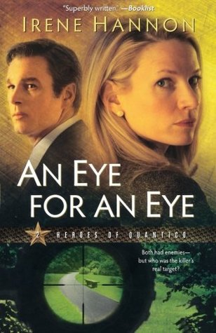 An Eye for an Eye by Irene Hannon