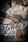 Fracture (Blood & Roses, #2)