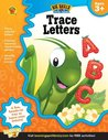 Trace Letters Workbook, Grades Preschool - K by Brighter Child