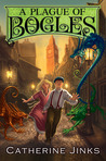 A Plague of Bogles (City of Orphans, #2)