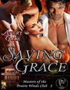 Saving Grace (Masters of the Prairie Winds Club, #2)