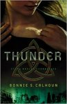 Thunder (Stone Braide Chronicles, #1)