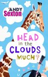 Head in the Clouds Much?