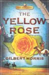 The Yellow Rose (Lone Star Legacy, #2)