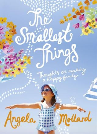 The Smallest Things: Thoughts on Making a Happy Family