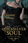 Quicksilver Soul by Christine d'Abo