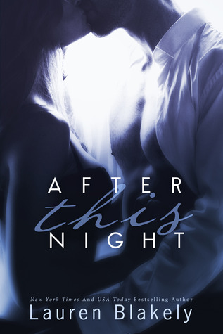After This Night (Seductive Nights #2) - Lauren Blakely