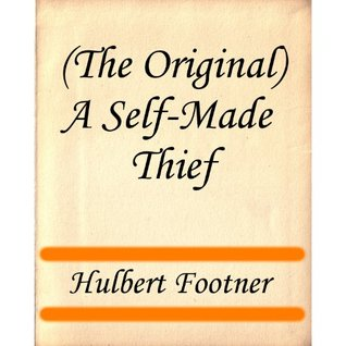 (The Original) A Self-Made Thief