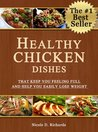 Healthy Chicken Dishes That Keep You Feeling Full and Help You Easily Lose Weight