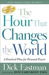 The Hour That Changes the World: A Practical Plan for Personal Prayer