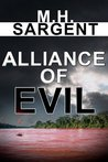 Alliance of Evil (An MP-5 CIA Thriller, #5)
