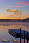 Silence in the Wild: A Summer in Maine