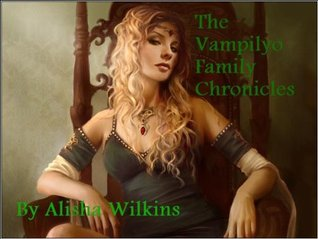 The Vampilyo Family Chronicles (All books included)