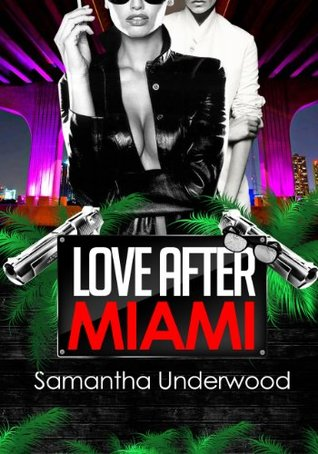 Love After Miami (Love After Series)