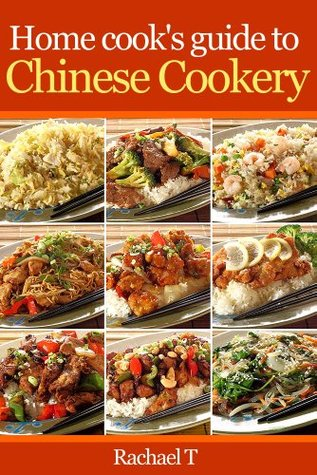 Home cook's guide to Chinese cookery