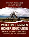 What Undermines Higher Education