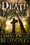 Death Speaks (Death, #2)