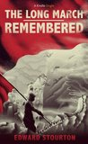 The Long March Remembered (Kindle Single)