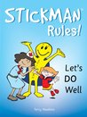 Stickman Rules Lets Do Well