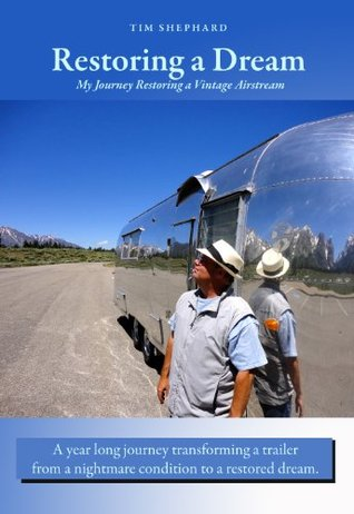 Restoring a Dream: My Journey Restoring a Vintage Airstream