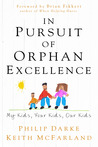 In Pursuit of Orphan Excellence