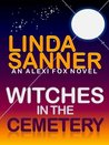 Witches in the Cemetery: An Alexi Fox Novel