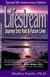 Lifestream: Journey into Past and Future Lives
