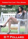 The Pastor's Lover (Things You Can't Tell Mama)