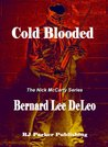 Cold Blooded (Nick McCarty, # 1)
