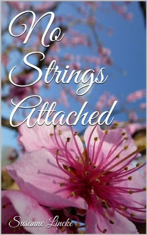 No Strings Attached (Against all odds Book 1)