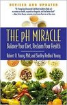 The pH Miracle Publisher: Wellness Central; Revised edition