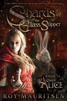 Queen Alice (Shards of the Glass Slipper, #2)
