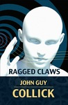 Ragged Claws (The Book of the Colossus, #2)