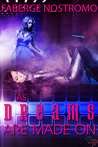 As Dreams Are Made On