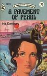 A Pavement Of Pearl (Harlequin Romance #1873)