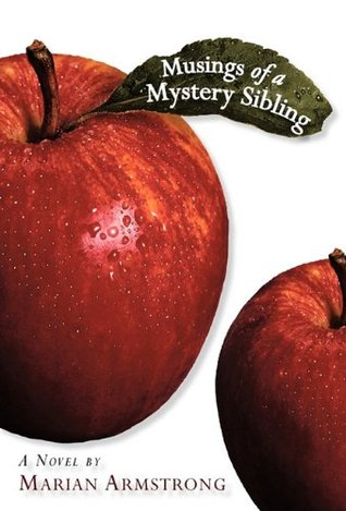 Musings of a Mystery Sibling by Marian Armstrong