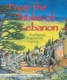 From the Tables of Lebanon: Traditional Vegetarian Cuisine (Healthy World Cuisine)