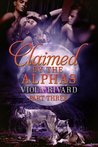 Claimed by the Alphas: Part Three