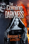 The Coming Darkness (The Rogue God,#1).