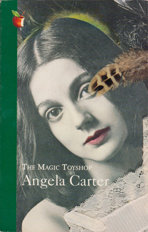 The Magic Toyshop [Virago Modern Classic No. 56] by Angela Carter