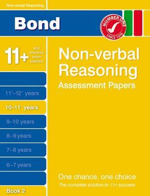 Bond Non-Verbal Reasoning Assessment Papers 10-11+ Years: Bk. 2