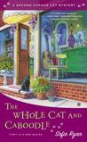 The Whole Cat and Caboodle (Second Chance Cat Mystery, #1)