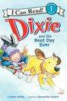 Dixie and the Best Day Ever