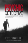 Psychic Detective by Scott Russell Hill