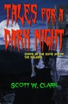 Tales for a Dark Night, Book 3--a DRM free anthology of horror